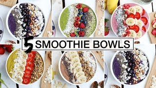 5 Must-Try SMOOTHIE BOWLS | HEALTHY...