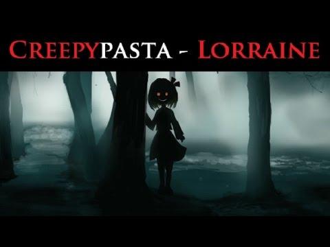 CREEPYPASTA | Lorraine