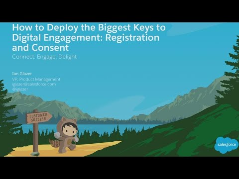 Deploy the Biggest Keys to Digital Engagement: Registration and Consent