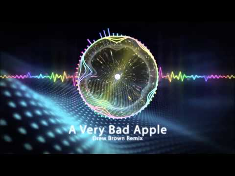 A Very BAD Apple (Drew Brown - Christina Vee Remix)