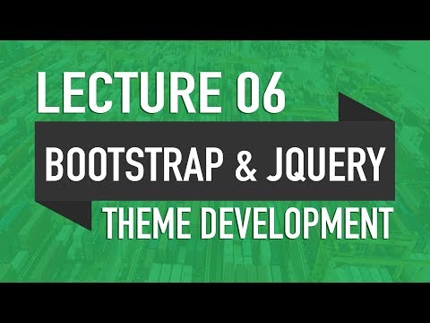 06 - Including Bootstrap & jQuery - WP Theme Development in Urdu