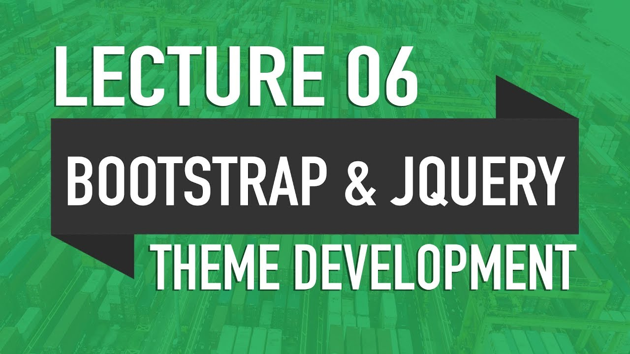 06 - Including Bootstrap & jQuery - WP Theme Development in Urdu - 2018