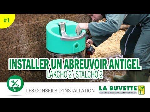 Installer Un Abreuvoir Antigel STALCHO 2 Ou LAKCHO 2