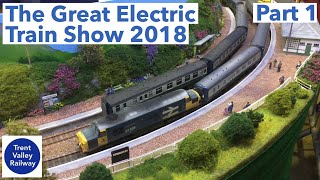 The Great Electric Train Show 2018 - Hornby Magazine - Part 1