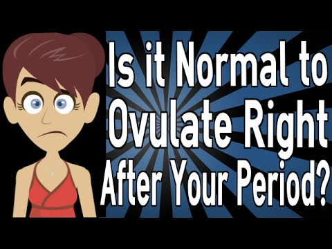 is-it-normal-to-ovulate-right-after-your-period?