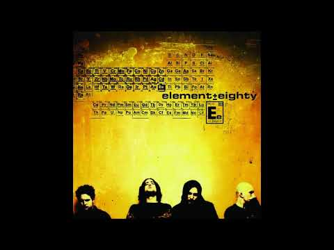 Element Eighty - Element Eighty (Full Album)