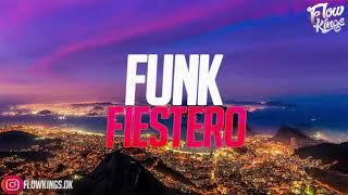 FUNK FIESTERO 🍑 ( 🔥ALTA PREVIA 2020/MARZO🔥 ) FLOW KINGS