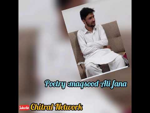 Chitrali New Song | Voice: Nawaz Sharif | Kosum Chakoran Hardi No Nisiran | Poetry: Maqsood Ali Fana