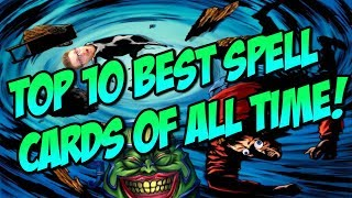 YUGIOH TOP 10! BEST SPELL CARDS OF ALL TIME!