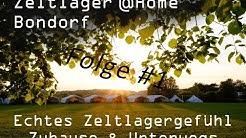 Zeltlager@Home Folge #1 Montag 08 06 2020