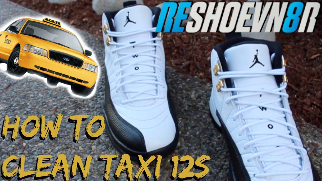 To Clean Jordan Taxi 12s! @Reshoevn8r