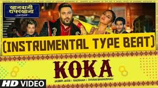 Koka(Instrumental)Jasbir Jassi, Badshah, Dhvani Bhanushali By Ankit Rana Gwalior khandani shafakhana