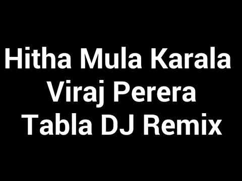 Hitha Mula Karala | Viraj Perera | Official Music Video | Sinhala Music Video 2019 Tabla Mix