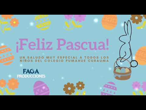 Happy Easter to all our students from Pumahue Curauma School!