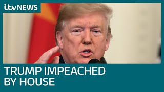 Donald Trump impeachment voted through to Senate by US House | ITV News