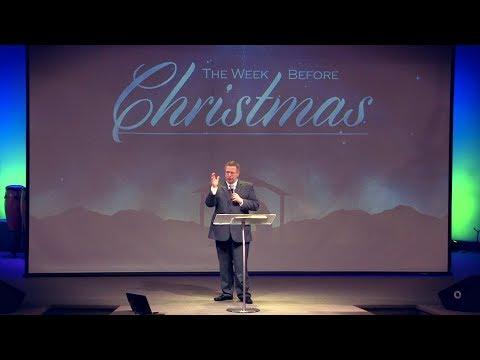 """The Week Before Christmas"" – Pastor Raymond Woodward"