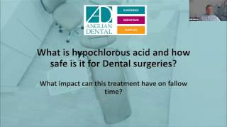 Anglian Webinar July 9th - What is hypochlorous acid and how safe is it for Dental surgeries?
