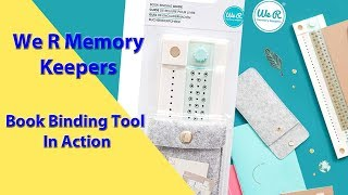 We R Memory Keepers Book Binding Guide In Action