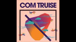 Com Truise - A Dat 1 (Extended Mix)
