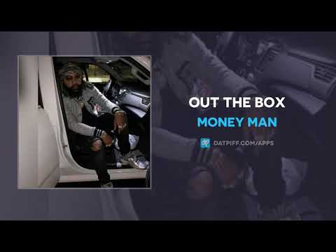 Money Man - Out The Box (AUDIO)