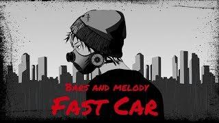 Bars And Melody Fast Car.mp3