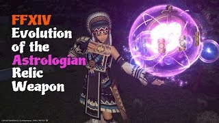 FFXIV Evolution of the Astrologian Relic Weapon [feat. Dravanian Forelands Theme (Painted Foothills)