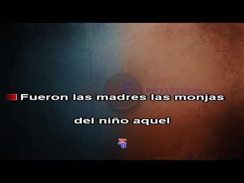 KARAOKE - El Niño De Las Monjas - (Pasodoble) (KP)