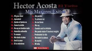 Hector Acosta. Mis Mayores Exitos en Bachata