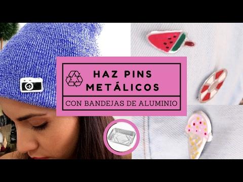 📌  Haz pins metálicos con bandejas de aluminio! DIY - reutiliza