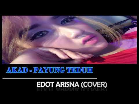 Akad payung teduh (COVER)  - Edot Arisna