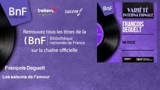 François Deguelt - Les saisons de l'amour - feat. Les Angels, Christian Chevallier Orchestra