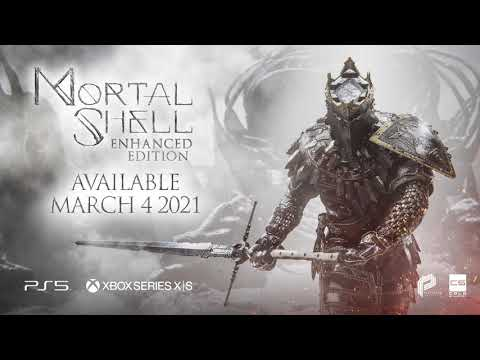 Mortal Shell: Enhanced Edition - Official Reveal Trailer | PS5 & Xbox Series X/S