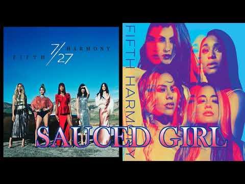 Fifth Harmony -Sauced Girl- Mashup