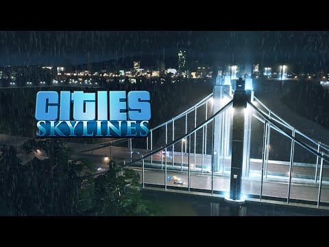 Cities Skylines:: Newcastle 12 :: Buildin' in the Rain