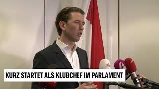 Sebastian Kurz startet als Klubchef im Parlament