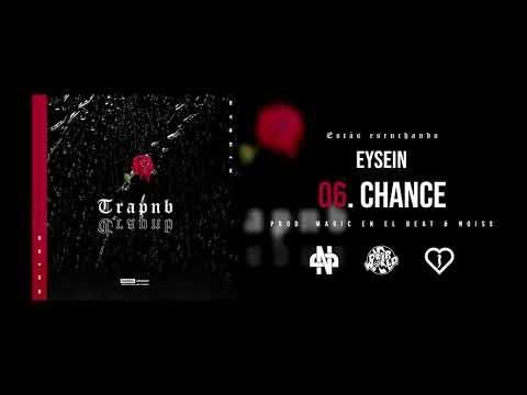 Chance (Ft. Magic En El Beat) - Eysein & Noiss