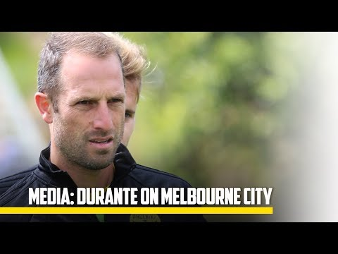 MEDIA | Durante on Melbourne City