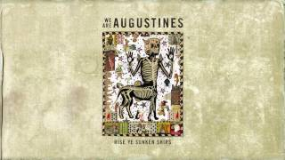 Watch We Are Augustines East Los Angeles video