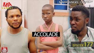 ACCOLADE Mark Angel Comedy Episode 177