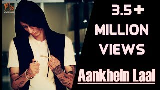 Aankhein Laal | 1RAJ | Official Video | Latest Hindi Rap song | 2017