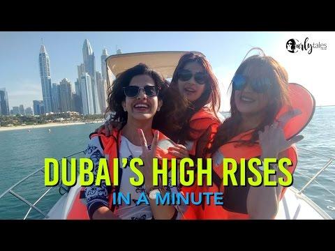 Dubai's High Rises In A Minute