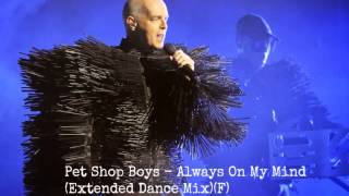 Pet Shop Boys - Always On My Mind (Extended Dance Mix) (F)