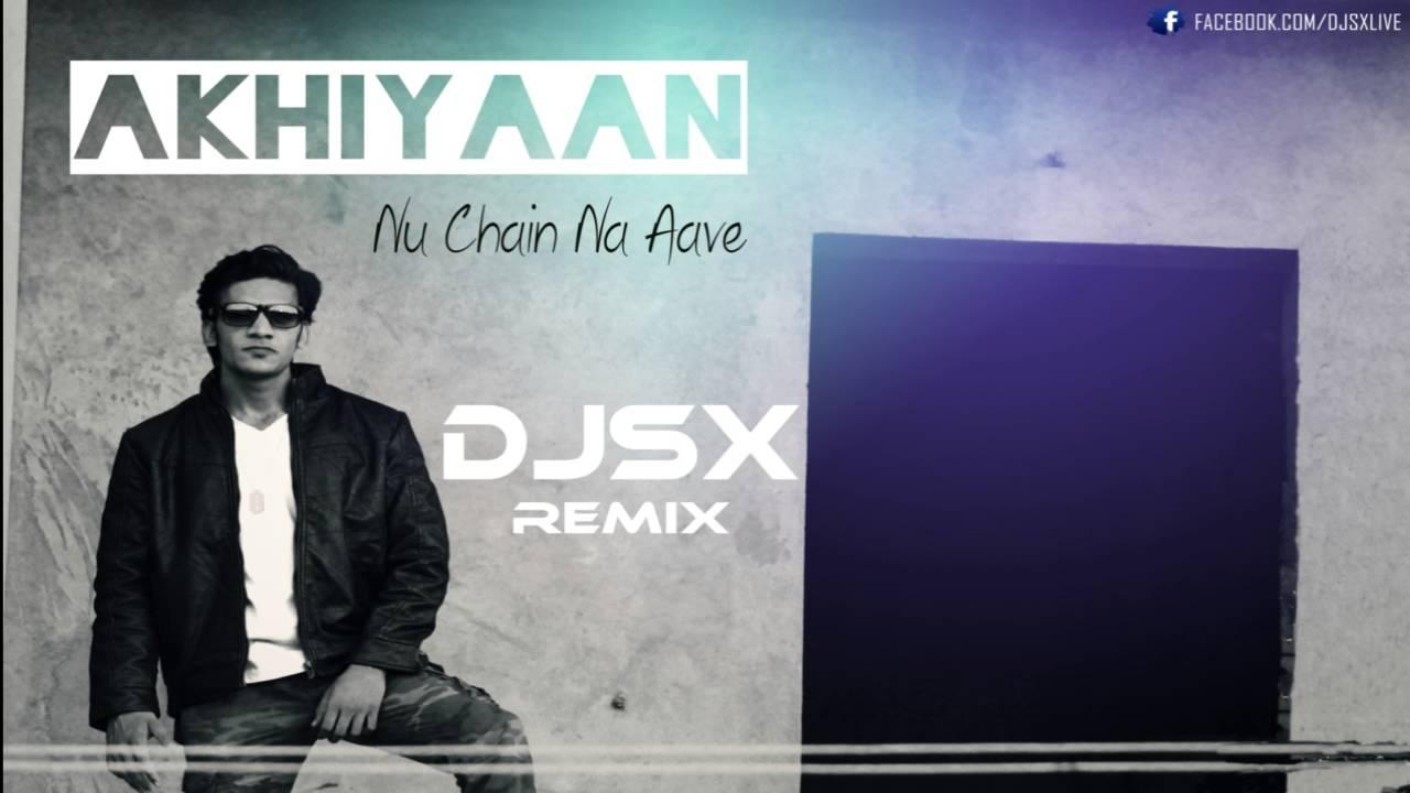 akhiyaan nu chain na aave mp3 song