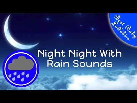 👶😴8 HOURS Rain Sounds For Sleep Lullabies Songs for Babies To Go To Sleep Ba Lulla RAIN THUNDER