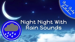 8 HOURS Rain  Sounds For Sleep Lullabies Songs for Babies To Go To Sleep  Baby Lullaby RAIN THUNDER