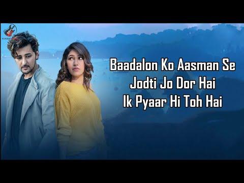 Tere Naal Lyrics – Darshan Raval , Tulsi Kumar | Gurpreet Saini , Gautam G Sharma
