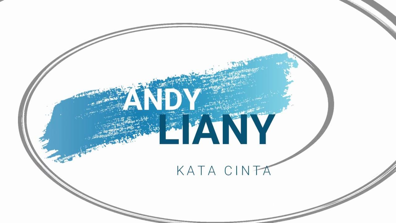 Andy Liany Kata Cinta Lirik Youtube