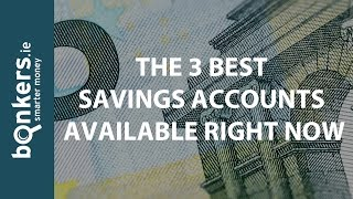 bonkers.ie TV Ep. 31: The 3 Best Savings Accounts Available Right Now