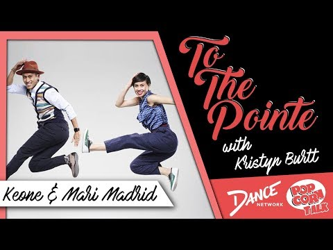 Keone and Mari Madrid Discusses Their Careers - To The Pointe with Kristyn Burtt