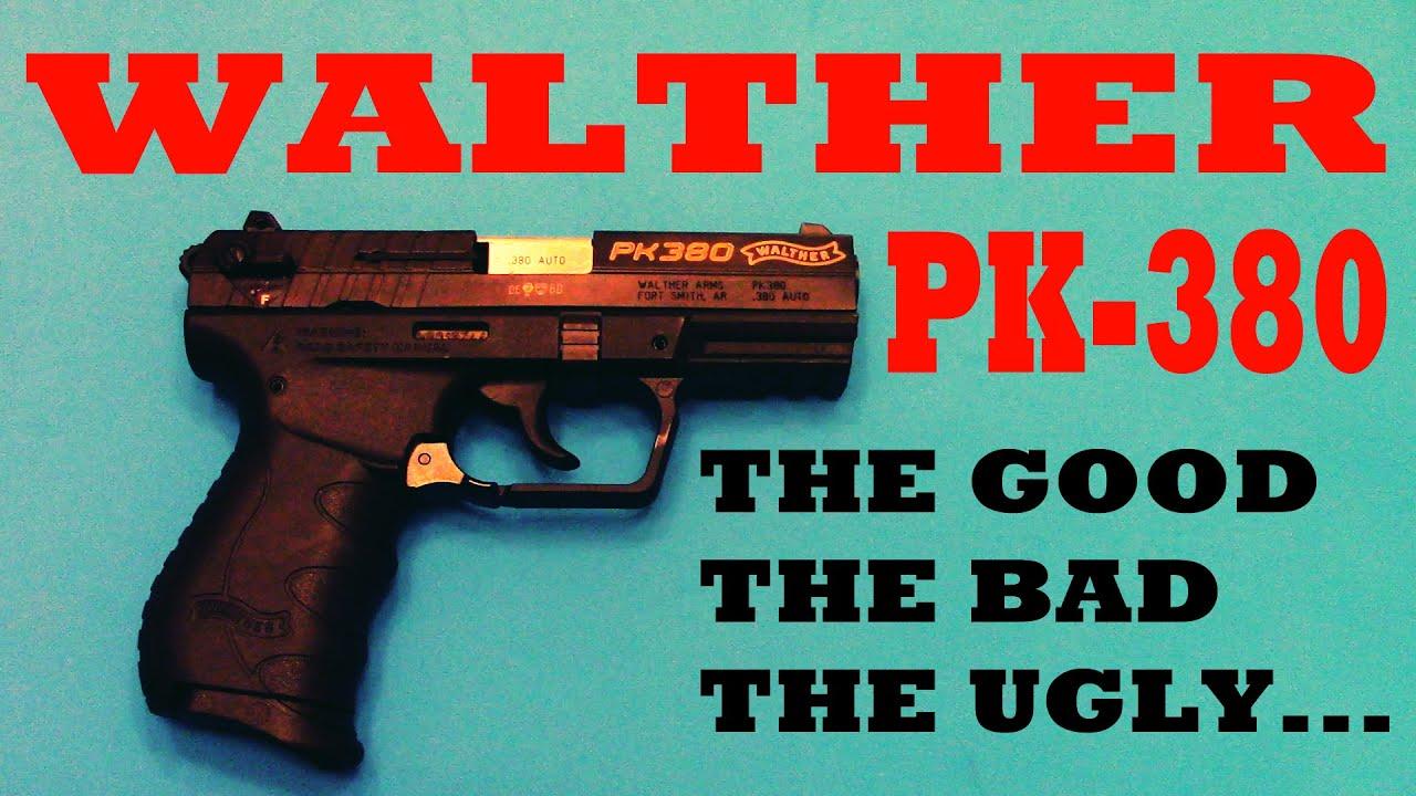 Walther PK380 Good Bad Ugly